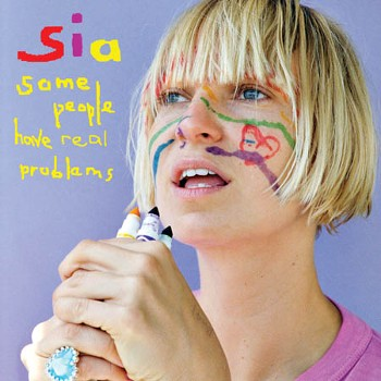 sia-some_people_have_real_problems-cover