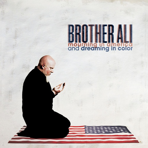 brother_ali-mourning_in_america_and_dreaming_in_color