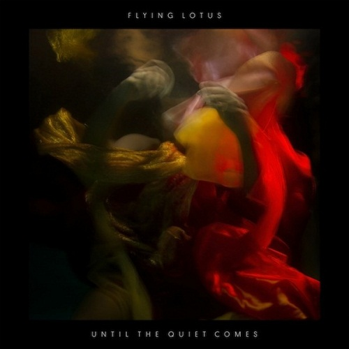 Flying-Lotus-Until-the-Quiet-Comes